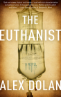 The Euthanist Cover Image