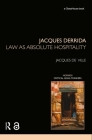 Jacques Derrida: Law as Absolute Hospitality (Nomikoi: Critical Legal Thinkers) Cover Image