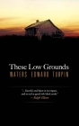 These Low Grounds Cover Image