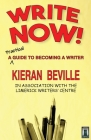 Write Now!: A Practical Guide to Becoming a Writer Cover Image