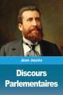 Discours Parlementaires Cover Image