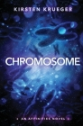 Chromosome: An Affinities Novel Cover Image