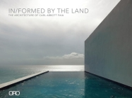 In/Formed by the Land: The Architecture of Carl Abbott Faia Cover Image