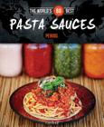 The World's 60 Best Pasta Sauces... Period. Cover Image