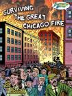 Surviving the Great Chicago Fire: Illustrated History Cover Image