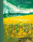 Creativity Through Nature Cover Image