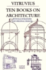 Ten Books on Architecture: With Illustrations & Original Designs Cover Image