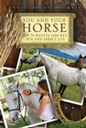 You and Your Horse: How to Whisper Your Way into Your Horse's Life Cover Image