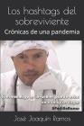 Los hashtags del sobreviviente: Crónicas de una pandemia Cover Image