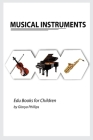 Musical Instruments: Musical instruments flash cards book for baby, music instruments book for children, Montessori book, kids books, toddl Cover Image
