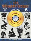 150 Silhouette Designs CD-ROM and Book [With CDROM] (Dover Electronic Clip Art) Cover Image