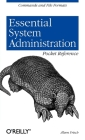 Essential System Administration Pocket Reference: Commands and File Formats (Pocket Administrator) Cover Image