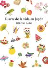 El arte de la vida en Japón / The Art of Japanese Living Cover Image
