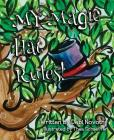 My Magic Hat Rules! Cover Image