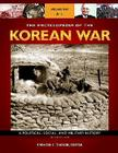The Encyclopedia of the Korean War [3 Volumes]: A Political, Social, and Military History, 2nd Edition Cover Image