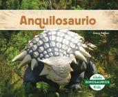 Anquilosaurio (Ankylosaurus) (Spanish Version) (Dinosaurios (Dinosaurs Set 2)) Cover Image