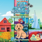 Life of Bailey: Collection of Books 123 Cover Image