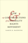 Law and the Contradictions of the Disability Rights Movement Cover Image