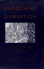 Endocrine Disruption: Biological Bases for Health Effects in Wildlife and Humans Cover Image