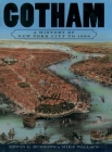 Gotham: A History of New York City to 1898 (History of NYC) Cover Image