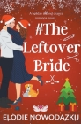 #TheLeftoverBride Cover Image