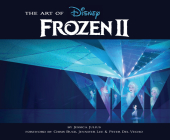 The Art of Frozen 2: (Disney Frozen Art book, Animated Movie book) Cover Image