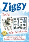 Ziggy: The Pig Who Loved Sushi Cover Image