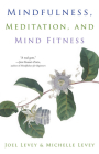 Mindfulness, Meditation, and Mind Fitness Cover Image