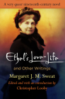 Ethel's Love-Life and Other Writings (Q19: The Queer American Nineteenth Century) Cover Image