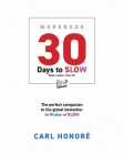 30 Days To Slow: Build a Calmer, Richer Life Cover Image
