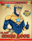Blank Comic Book: Create Your Own Comics With This Comic Book Journal Notebook: 120 Pages Large Big 8.5 x 11 Lots of Templates Best Gift Cover Image