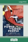 The Power of Good People: Surviving Sri Lanka's civil war (16pt Large Print Edition) Cover Image