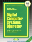 Digital Computer Systems Operator: Passbooks Study Guide (Career Examination Series) Cover Image