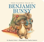 The Classic Tale of Benjamin Bunny Cover Image
