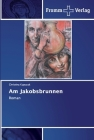 Am Jakobsbrunnen Cover Image
