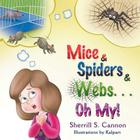 Mice & Spiders & Webs...Oh My! Cover Image