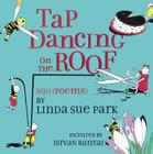 Tap Dancing on the Roof: Sijo (Poems) Cover Image