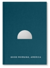 Good Morning America Volume Three Cover Image