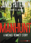 Manhunt: A Michael Bennett Story (BookShots) Cover Image