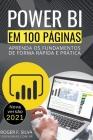 Power BI em 100 Páginas: Aprenda os fundamentos de forma rápida e prática Cover Image