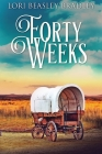 Forty Weeks Cover Image