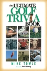 The Ultimate Golf Trivia Book Cover Image
