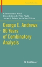 George E. Andrews 80 Years of Combinatory Analysis (Trends in Mathematics) Cover Image