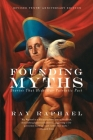 Founding Myths: Stories That Hide Our Patriotic Past Cover Image