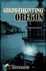 Ghosthunting Oregon Cover Image