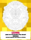 Libri da colorare per adulti - Disegni animali alleviare lo stress - Animale - Lions Cover Image