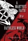 A Marty's Faith in a Faithless World Cover Image