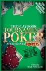 Tournament Poker Strategies for Donkeys: The Play Book Cover Image