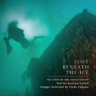 Lost Beneath the Ice: The Story of HMS Investigator Cover Image