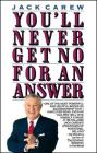 You'll Never Get No For An Answer Cover Image